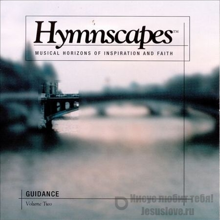 Hymnscapes Volume 2: Guidance (2000)