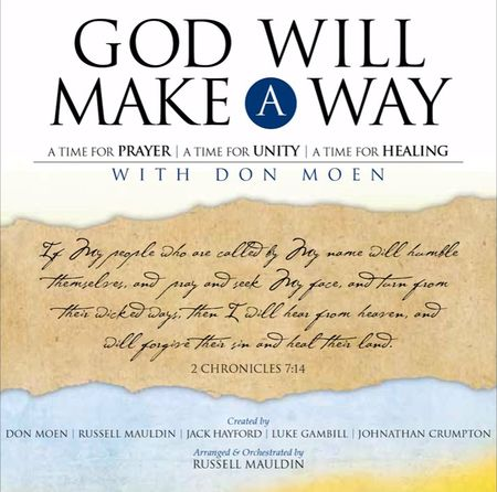 Don Moen - God Will Make A Way: A Worship Musical Full Album