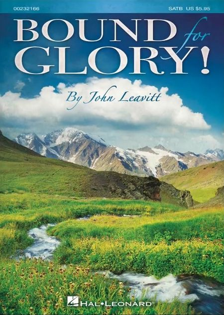 BOUND FOR GLORY! (A Collection of Spirituals) - arr. John Leavitt