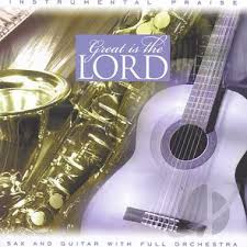Brentwood Instrumental Praise - Great is the Lord (1999)