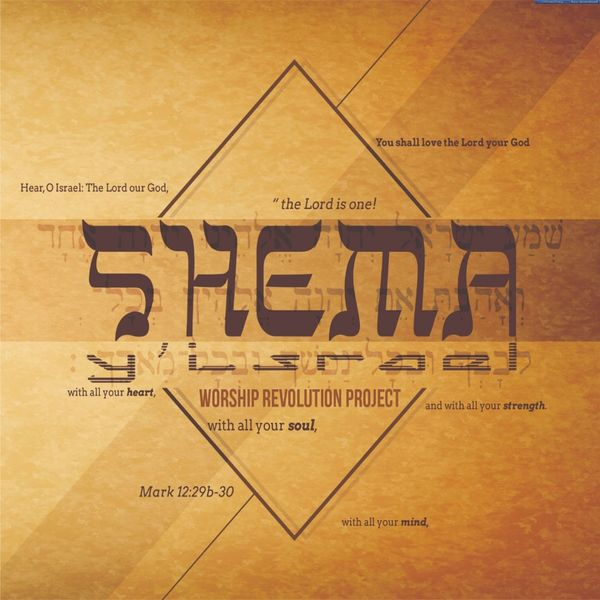Worship Revolution Project - Shema Israel
